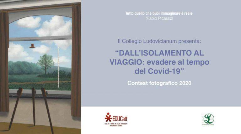 """Manifesto Contest del Collegio Ludovicianum """"Dall'isolamento al viaggio: evadere al tempo del Covid-19"""""""